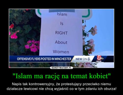 """""""Islam ma rację na temat kobiet"""""""