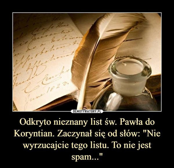 """Odkryto nieznany list św. Pawła do Koryntian. Zaczynał się od słów: """"Nie wyrzucajcie tego listu. To nie jest spam..."""" –"""