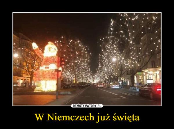 W Niemczech już święta –