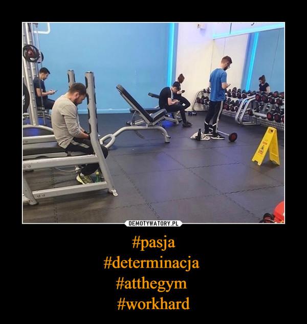 #pasja#determinacja #atthegym #workhard –