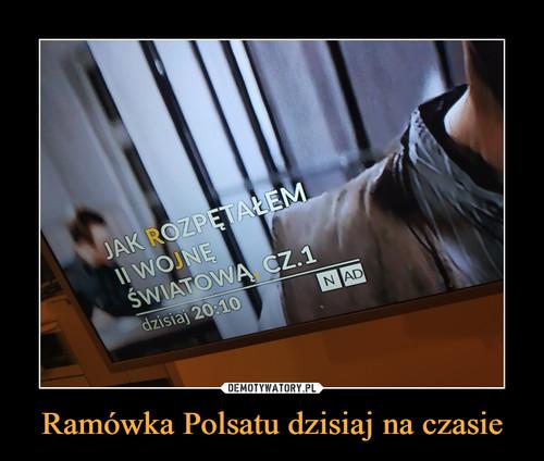 Ramówka Polsatu dzisiaj na czasie