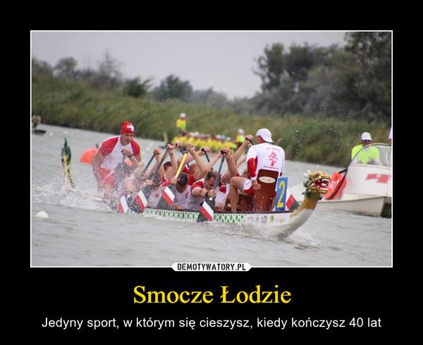 Smocze Łodzie – Jedyny sport, w którym się cieszysz, kiedy kończysz 40 lat