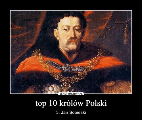top 10 królów Polski
