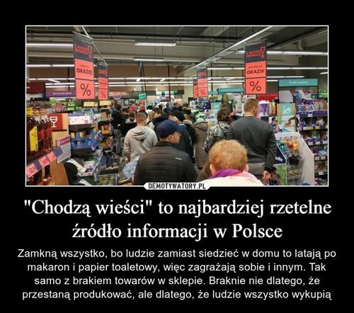 """""""Chodzą wieści"""" to najbardziej rzetelne źródło informacji w Polsce"""