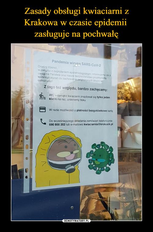 Zasady obsługi kwiaciarni z Krakowa w czasie epidemii  zasługuje na pochwałę