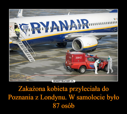 Zakażona kobieta przyleciała do Poznania z Londynu. W samolocie było 87 osób