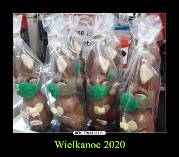 Wielkanoc 2020 –