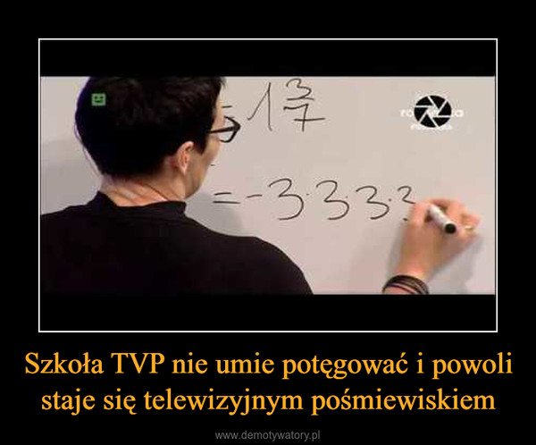 Szkoła TVP nie umie potęgować i powoli staje się telewizyjnym pośmiewiskiem –