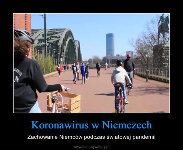 Koronawirus w Niemczech – Zachowanie Niemców podczas światowej pandemii