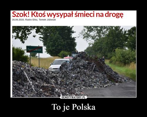 To je Polska