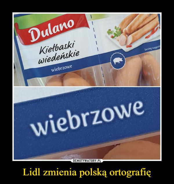 Lidl zmienia polską ortografię –