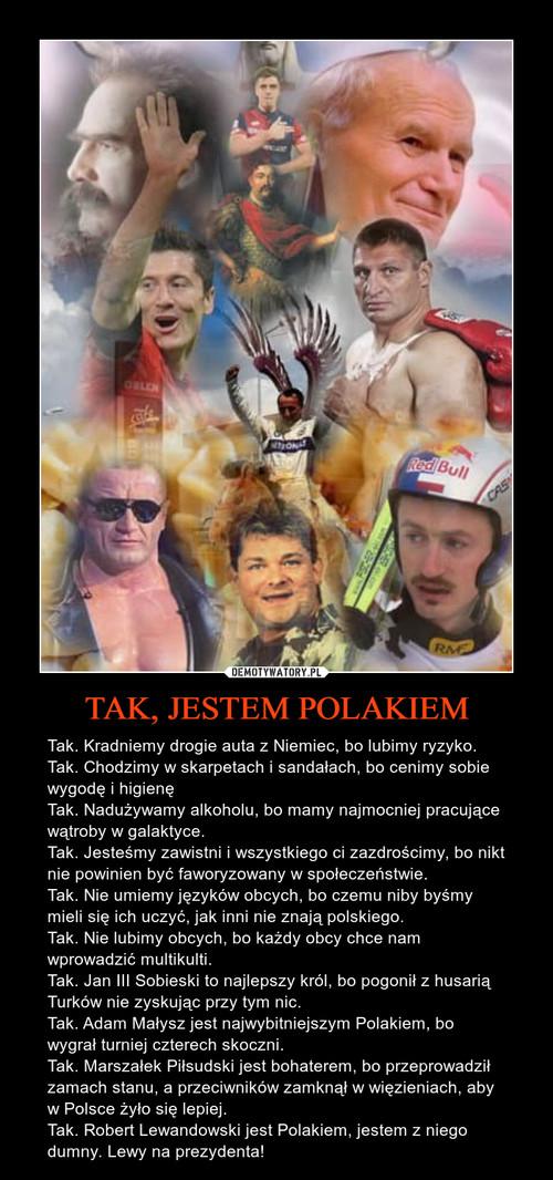 TAK, JESTEM POLAKIEM