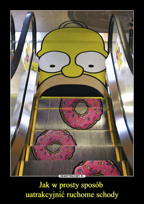 Jak w prosty sposób  uatrakcyjnić ruchome schody