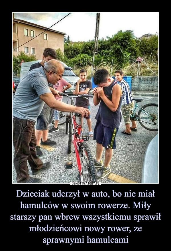 Dzieciak uderzył w auto, bo nie miał hamulców w swoim rowerze. Miły starszy pan wbrew wszystkiemu sprawił młodzieńcowi nowy rower, ze sprawnymi hamulcami –