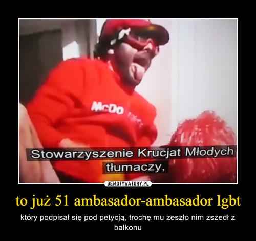 to już 51 ambasador-ambasador lgbt