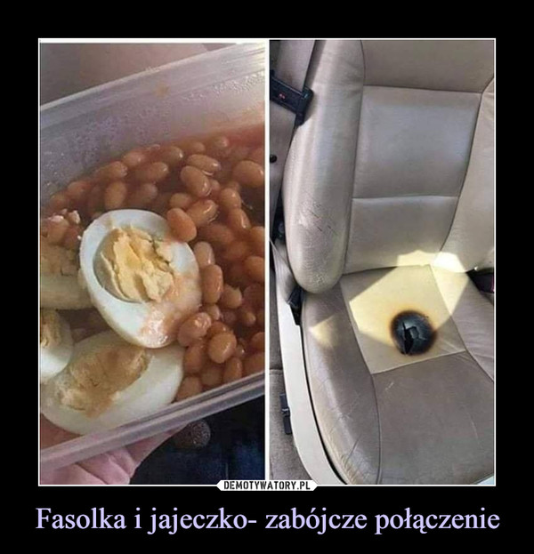 Fasolka i jajeczko- zabójcze połączenie –