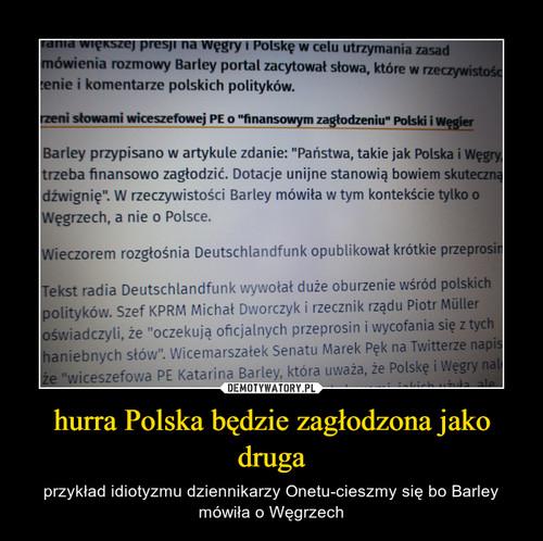 hurra Polska będzie zagłodzona jako druga