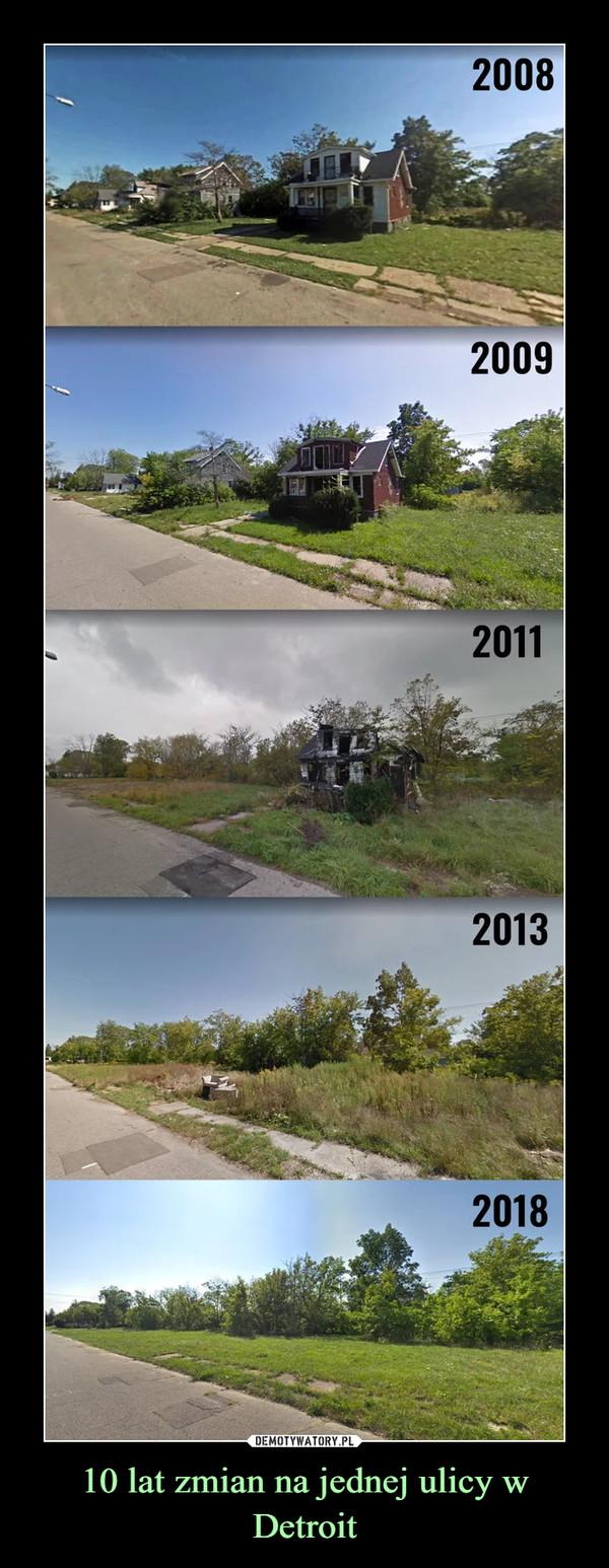10 lat zmian na jednej ulicy w Detroit –