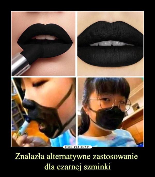 Znalazła alternatywne zastosowanie dla czarnej szminki –