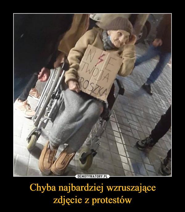 Chyba najbardziej wzruszającezdjęcie z protestów –