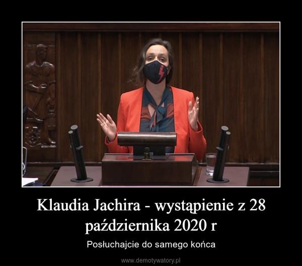 Klaudia Jachira - wystąpienie z 28 października 2020 r – Posłuchajcie do samego końca