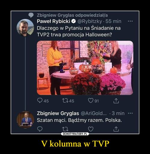 V kolumna w TVP