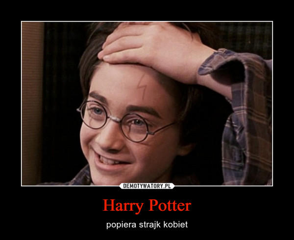 Harry Potter – popiera strajk kobiet