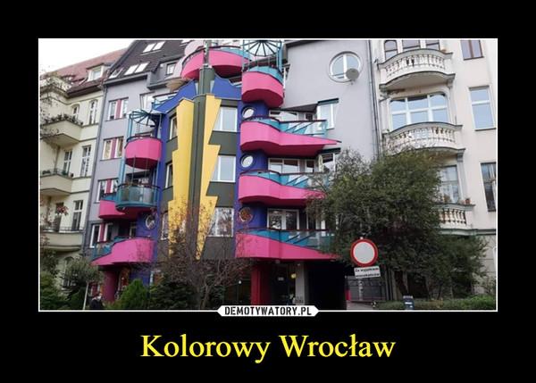 Kolorowy Wrocław –