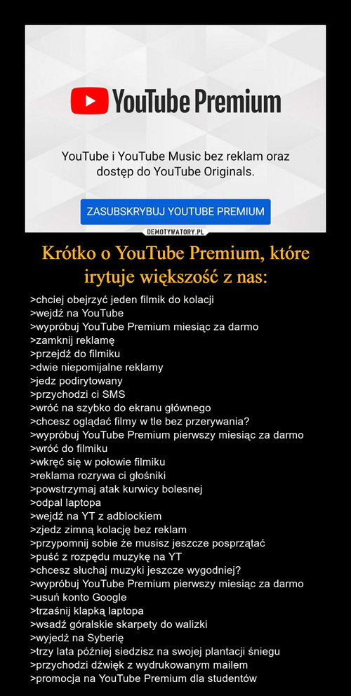 Krótko o YouTube Premium, które irytuje większość z nas:
