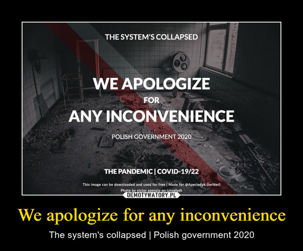 We apologize for any inconvenience – The system's collapsed   Polish government 2020