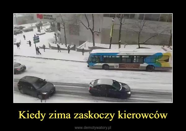 Kiedy zima zaskoczy kierowców –