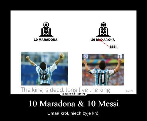 10 Maradona & 10 Messi