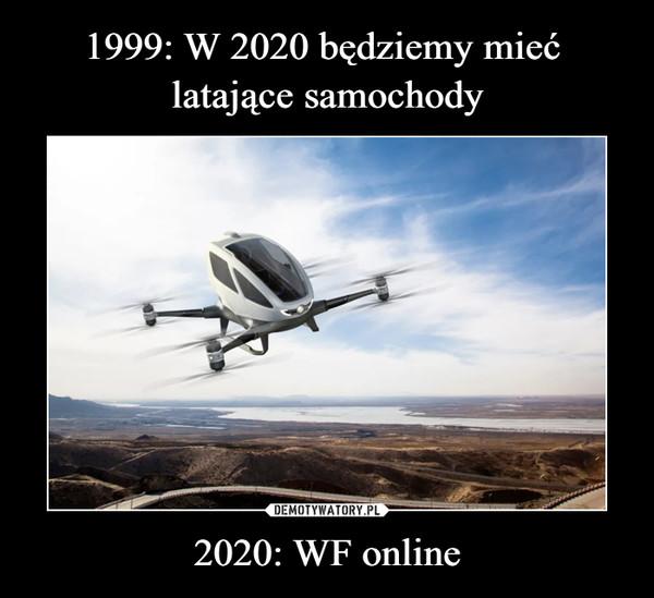 2020: WF online –