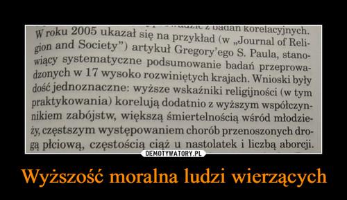 Wyższość moralna ludzi wierzących