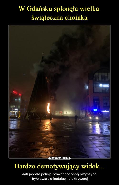 W Gdańsku spłonęła wielka  świąteczna choinka Bardzo demotywujący widok...