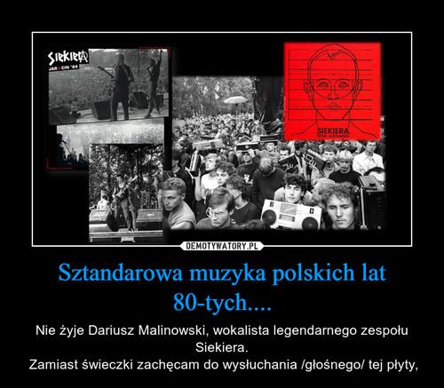 Sztandarowa muzyka polskich lat 80-tych....