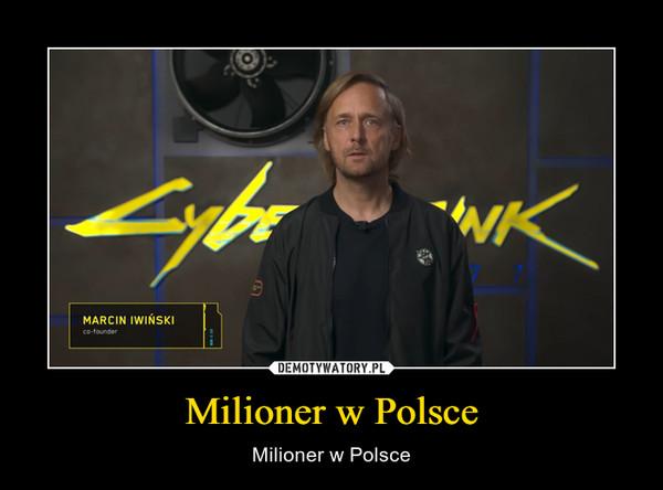 Milioner w Polsce – Milioner w Polsce