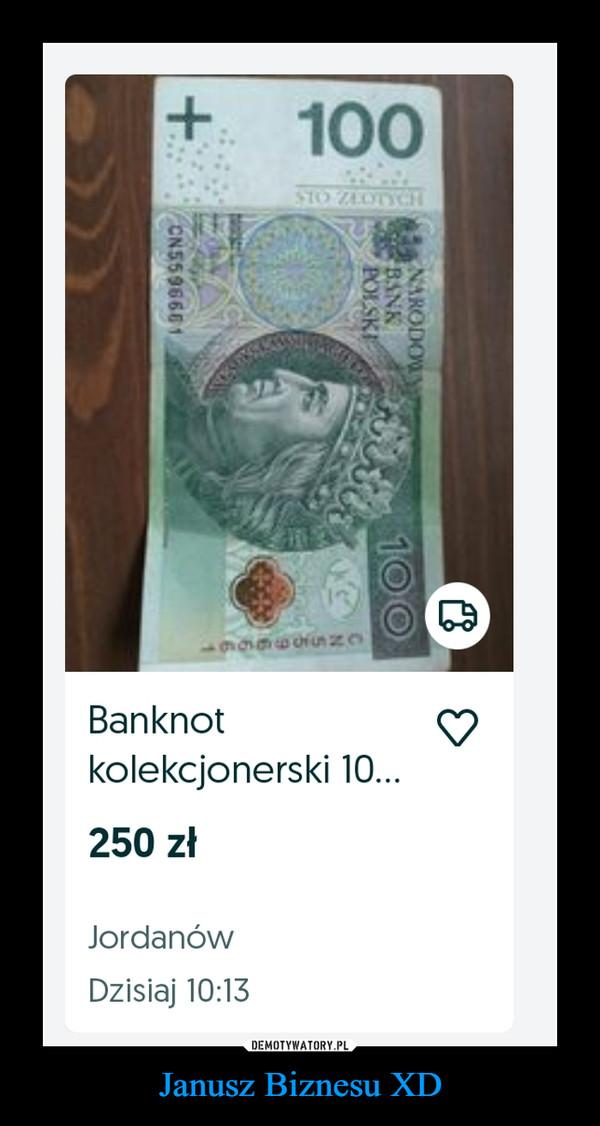 Janusz Biznesu XD –