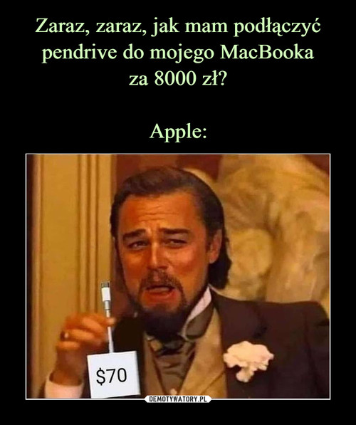 Zaraz, zaraz, jak mam podłączyć pendrive do mojego MacBooka za 8000 zł?  Apple: