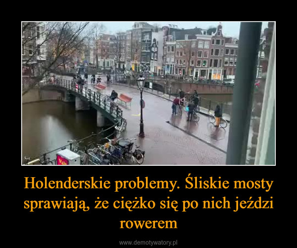 Holenderskie problemy. Śliskie mosty sprawiają, że ciężko się po nich jeździ rowerem –