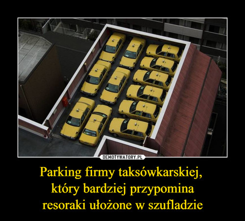 Parking firmy taksówkarskiej,  który bardziej przypomina resoraki ułożone w szufladzie