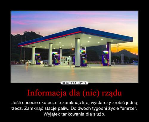 Informacja dla (nie) rządu