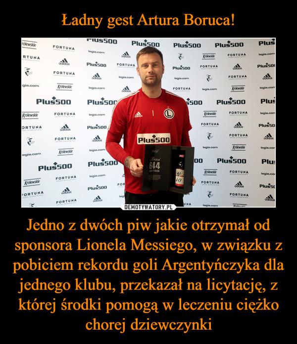 Jedno z dwóch piw jakie otrzymał od sponsora Lionela Messiego, w związku z pobiciem rekordu goli Argentyńczyka dla jednego klubu, przekazał na licytację, z której środki pomogą w leczeniu ciężko chorej dziewczynki –