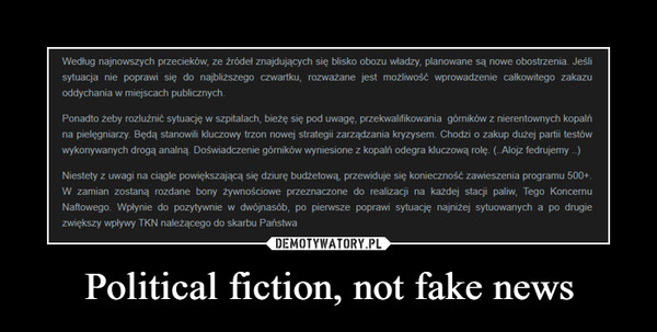 Political fiction, not fake news –