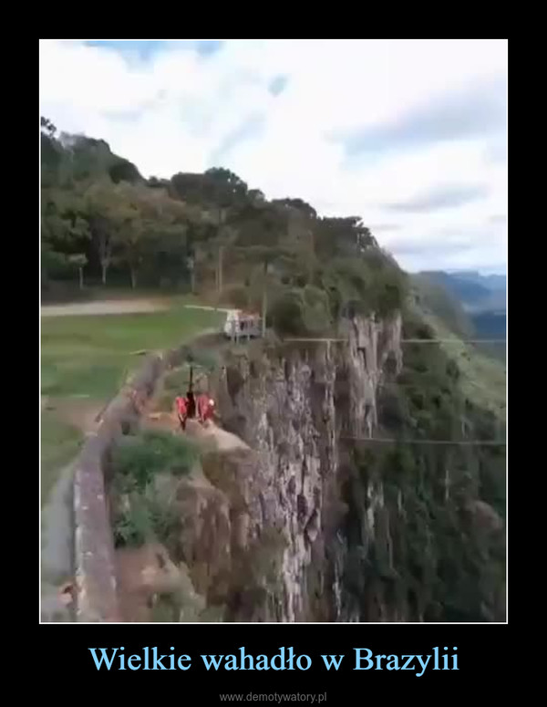 Wielkie wahadło w Brazylii –