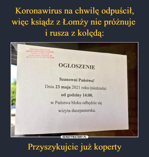 Koronawirus na chwilę odpuścił, więc ksiądz z Łomży nie próżnuje  i rusza z kolędą: Przyszykujcie już koperty