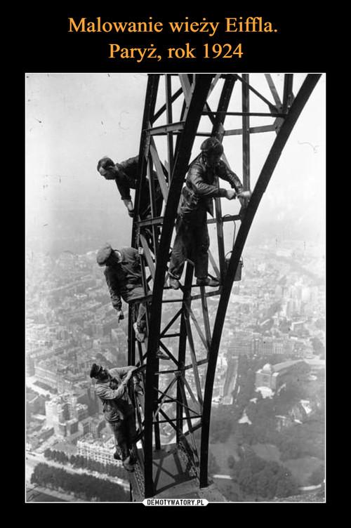 Malowanie wieży Eiffla.  Paryż, rok 1924