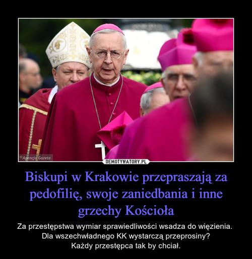 Biskupi w Krakowie przepraszają za pedofilię, swoje zaniedbania i inne grzechy Kościoła