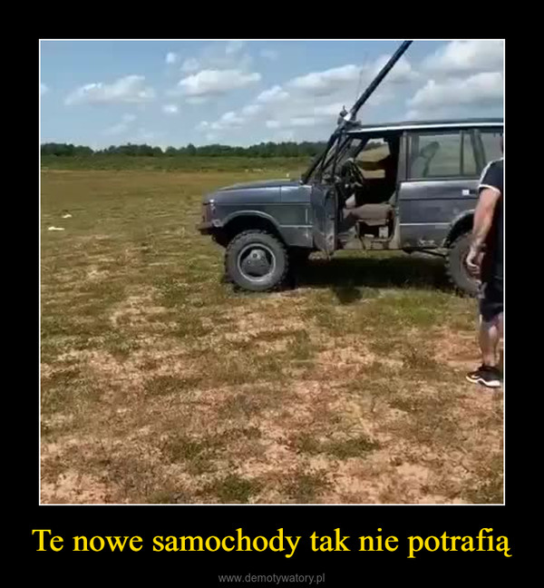 Te nowe samochody tak nie potrafią –