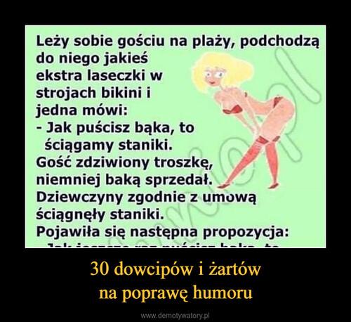 30 dowcipów i żartów na poprawę humoru